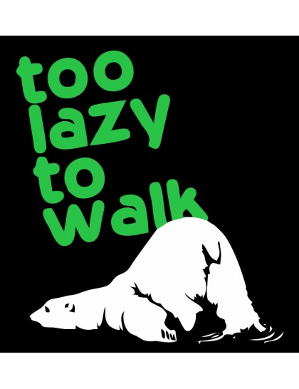 Plus Size - Too Lazy To Walk