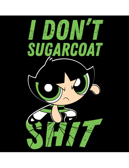 The Powerpuff Girls: I dont Sugarcoat