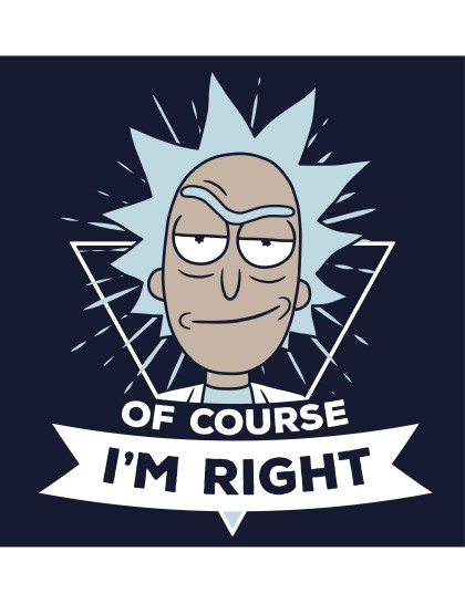 Rick and Morty: Of Course I am Right