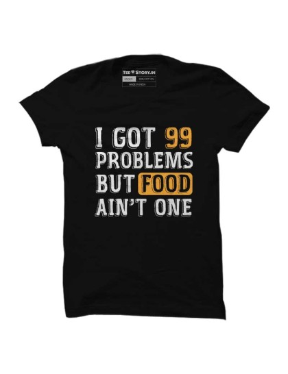 Food: 99 Problems