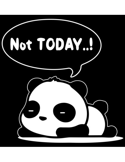 Panda - Not Today