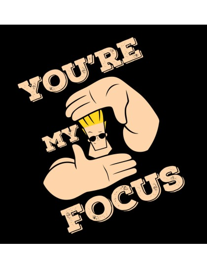Johnny Bravo: My focus