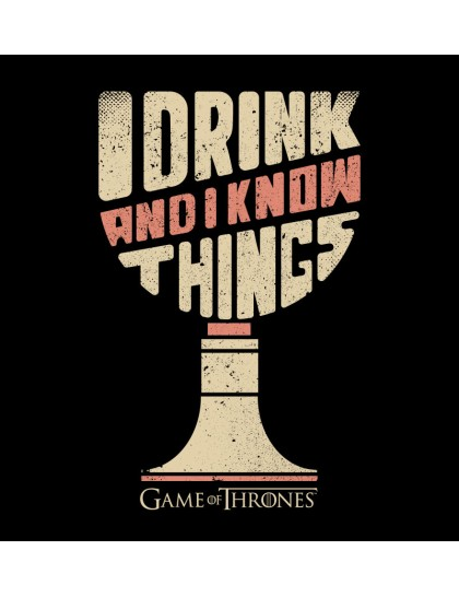 Game of Thrones: I Drink and I Know Things