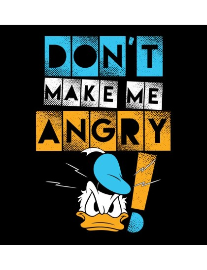 Donald Duck: Dont make me Angry