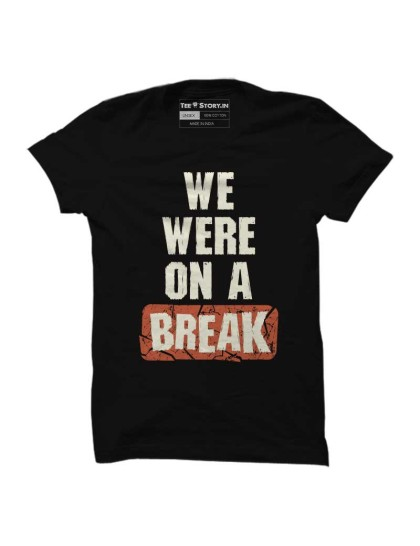 Friends: We were on a break