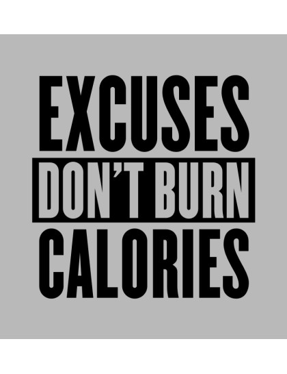 Excuses dont burn