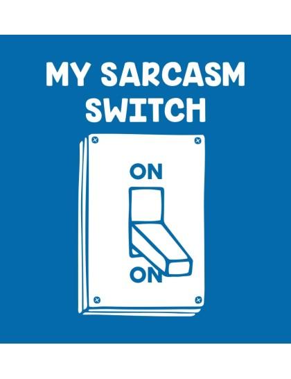 Sarcasm Switch on