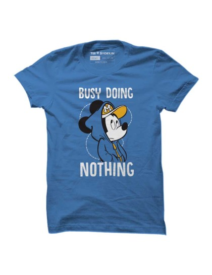 Mickey: Busy Doing Nothing