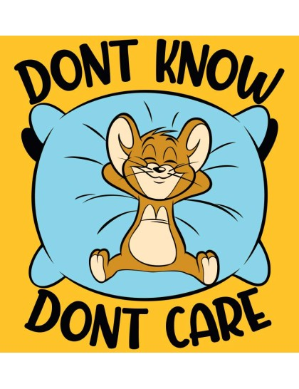 Tom and Jerry: Dont care