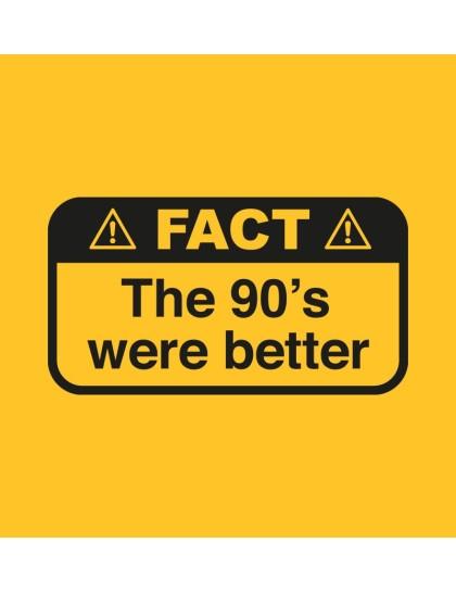 90s Were Better